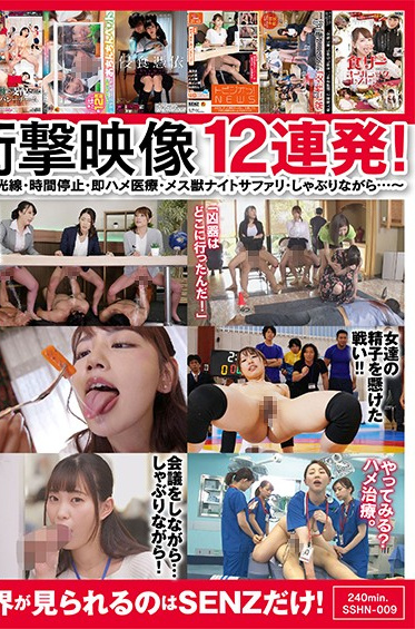 SOD Create SSHN-009 How Did This Porno Drive Japan S Horniest Kinksters Wild Senz Studios Most Controversial Work 12 Shocking Scenes Magic Ray - Time Freezing - Quickie At A Clinic - Night Safari For Sluts - While I Was Getting Sucked Off