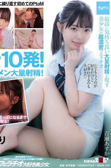 SOD Create SDAB-150 Total 10 Semen Shots A Beautiful Girl Who Loves Blowjobs And Is Very Satisfied With Sucking Dick All Day Long - Asuka Momose